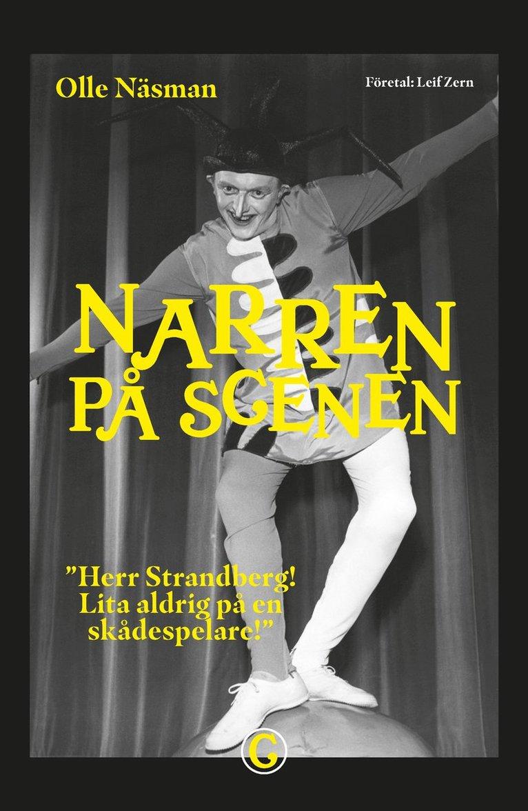Narren på scenen : Herr Strandberg! Lita aldrig på en skådespelare! 1