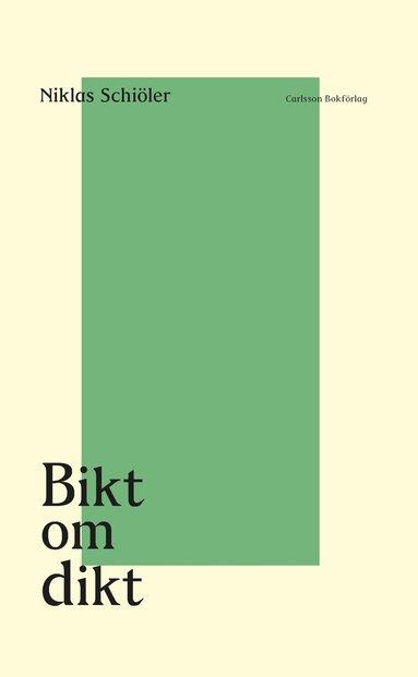 bokomslag Bikt om dikt