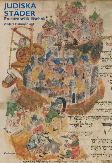 bokomslag Judiska städer : en europeisk läsebok