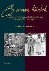 bokomslag En annan kärlek : Forskning om homosexualitet och könsroller från