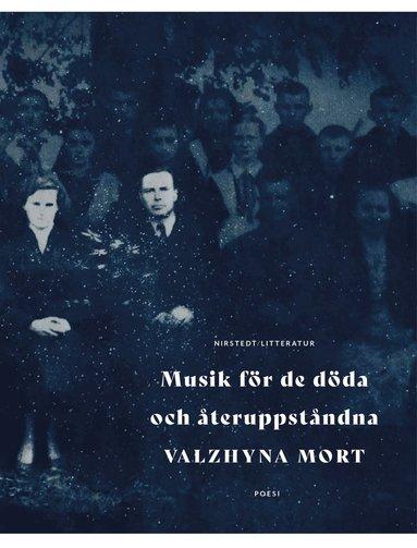 bokomslag Musik för de döda och återuppståndna