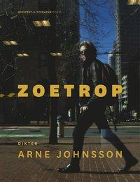 bokomslag Zoetrop : det är nu i eviga tider - dikter