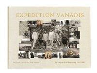 bokomslag Expedition Vanadis : en etnografisk världsomsegling 1883-1885
