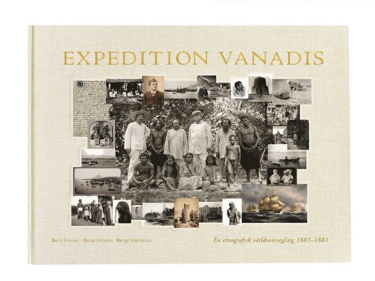 Expedition Vanadis : en etnografisk världsomsegling 1883-1885 1