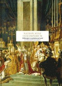bokomslag Nation, stat och imperium : Tillhörighet i en globaliserad värld