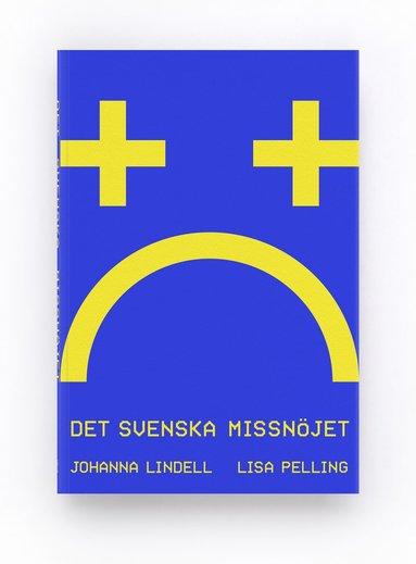 bokomslag Det svenska missnöjet
