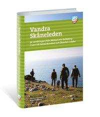 bokomslag Vandra Skåneleden : 30 vandringar från Båstad och Kullaberg i norr till Falsterbonäset och Österlen i söder