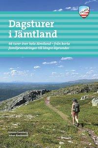 bokomslag Dagsturer i Jämtland : 66 turer över hela Jämtland - från korta familjevandringar till längre löprundor