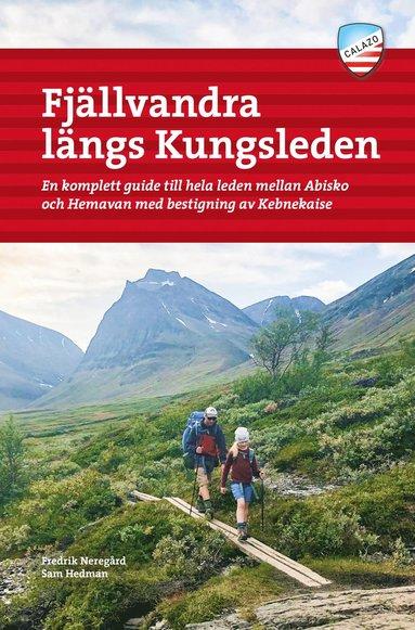 bokomslag Fjällvandra längs Kungsleden Abisko - Hemavan