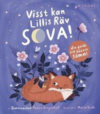 bokomslag Visst kan Lillis räv sova! Med faktadel för föräldrar