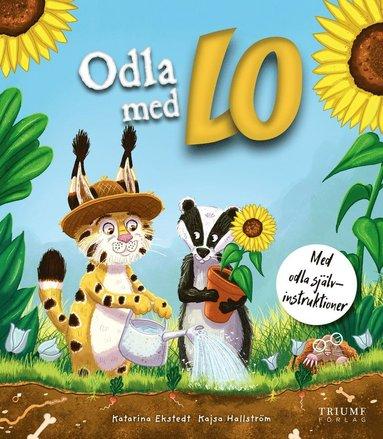 bokomslag Odla med Lo : Med odla självinstruktioner