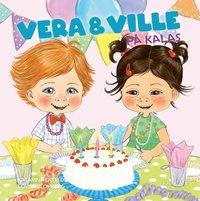 bokomslag Vera och Ville på kalas - Populär småbarnsserie