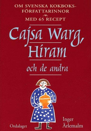 bokomslag Cajsa Warg, Hiram och de andra
