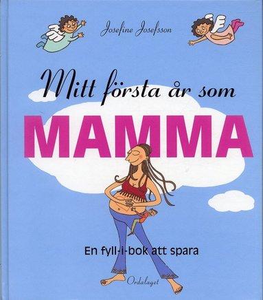 bokomslag Mitt första år som mamma/Mitt första år som pappa