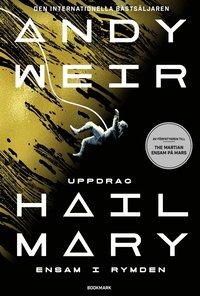 bokomslag Uppdrag Hail Mary : ensam i rymden
