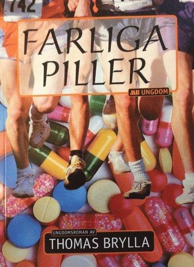 bokomslag Farliga piller : ungdomsroman