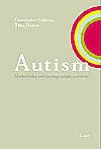 bokomslag Autism - Medicinska och pedagogiska aspekter