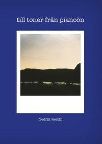 bokomslag Till toner från pianoön