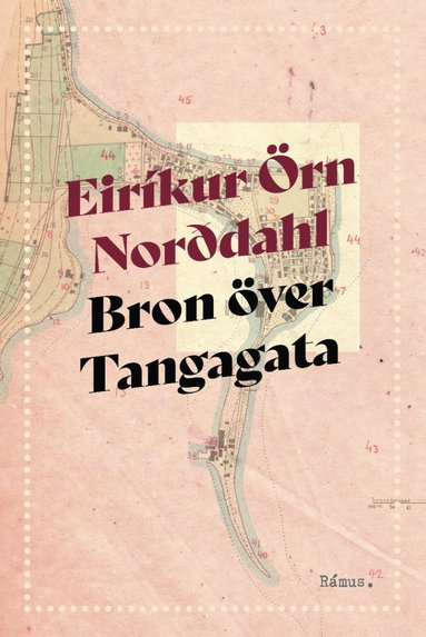 bokomslag Bron över Tangagata