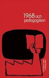 bokomslag 1968 och pedagogiken