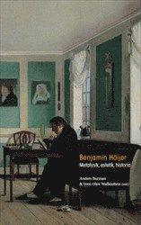 bokomslag Benjamin Höijer : Metafysik, estetik, historia