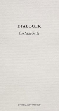 bokomslag Dialoger : om Nelly Sachs