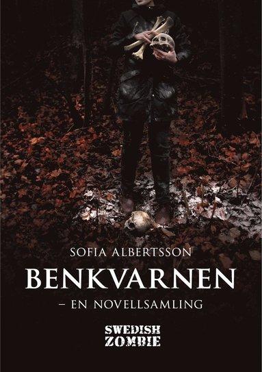 bokomslag Benkvarnen : en novellsamling