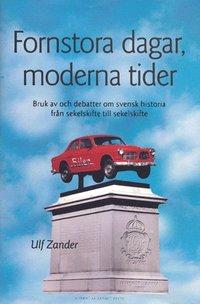 bokomslag Fornstora Dagar, Moderna Tider