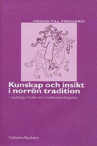 bokomslag Kunskap och insikt i norrön tradition