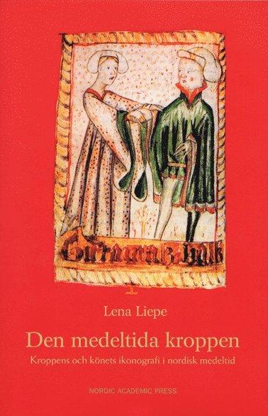 bokomslag Den medeltida kroppen