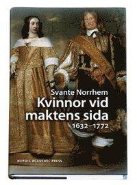 bokomslag Kvinnor vid maktens sida 1632-1772