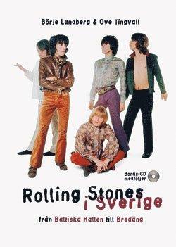 bokomslag Rolling Stones i Sverige : från Baltiska Hallen till Bredäng : med Illustre