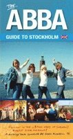 bokomslag The ABBA Guide to Stockholm