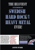 bokomslag The heaviest encyclopedia of Swedish hard rock & heavy metal ever!
