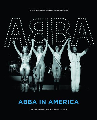 bokomslag ABBA in America : The Legendary World Tour of 1979