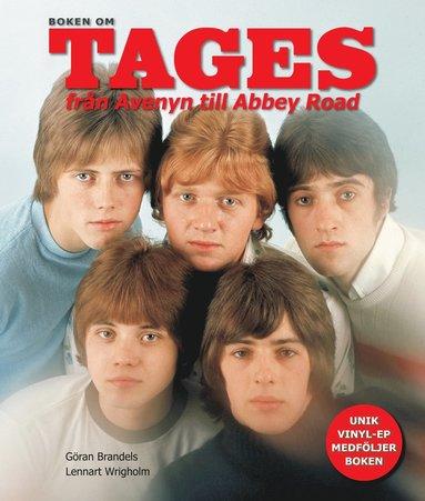 bokomslag Boken om Tages : från Avenyn till Abbey Road