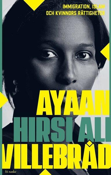 bokomslag Villebråd: immigration, islam och kvinnors rättigheter