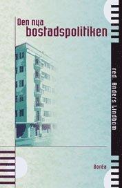 bokomslag Den Nya Bostadspolitiken