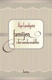 bokomslag Familjen i den svenska modellen