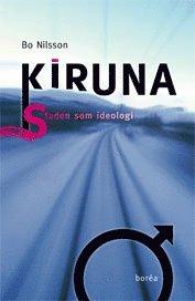 bokomslag Kiruna : staden som ideologi