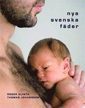 bokomslag Nya svenska fäder