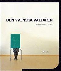 bokomslag Den svenska väljaren
