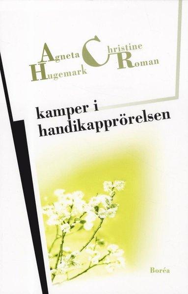 bokomslag Kamper i handikapprörelsen : Resurser, erkännande, representation