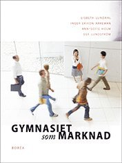 bokomslag Gymnasiet som marknad