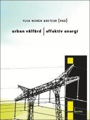 bokomslag Urban välfärd, effektiv energi