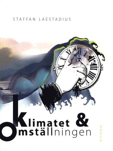 bokomslag Klimatet och omställningen