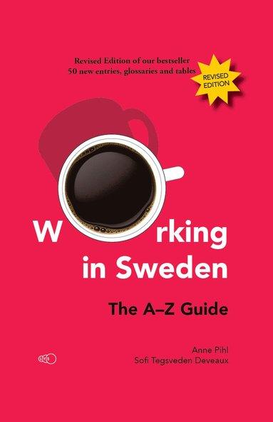 bokomslag Working in Sweden: The A-Z Guide