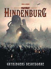 bokomslag Mutant: Hindenburg. Gryningens beskyddare