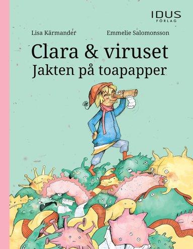 bokomslag Clara & viruset : jakten på toapapper