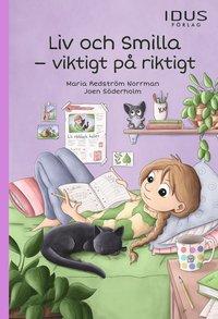 bokomslag Liv och Smilla : Viktigt på riktigt